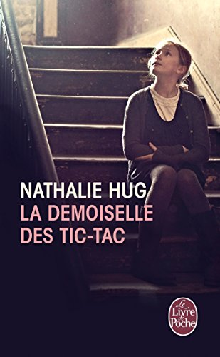 9782253174974: La Demoiselle Des Tic-Tac (Litterature & Documents) (French Edition)
