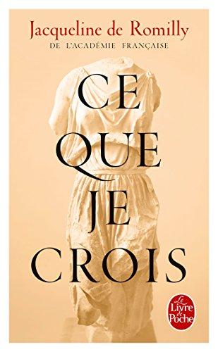 9782253175353: Ce Que Je Crois (Litterature & Documents) (French Edition)