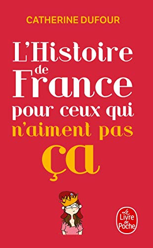 9782253175360: L'Histoire de France pour ceux qui n'aiment pas ça