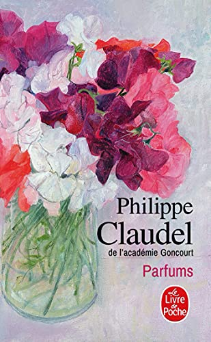 9782253175391: Parfums (Litterature & Documents) (French Edition)
