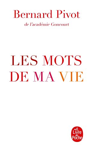 9782253175445: Les Mots de Ma Vie (Litterature & Documents) (French Edition)