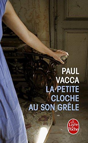 9782253175513: La Petite Cloche Au Son Grele (Litterature & Documents) (French Edition)