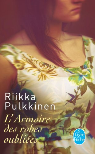 L'Armoire DES Robes Oubliees (French Edition): Pulkkinen, Riikka