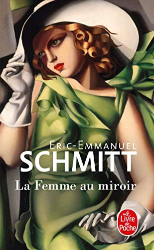 La Femme Au Miroir (Litterature & Documents): Schmitt, Eric-Emmanuel