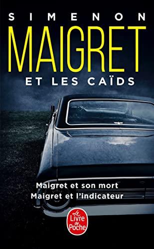 9782253175773: Maigret ET Les Caids (French Edition)