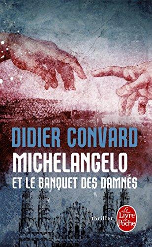 9782253175988: Michelangelo et le banquet des damnés