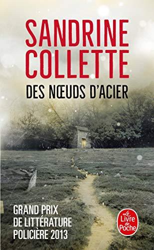 DES Noeuds D'acier (French Edition): Collette, Sabine