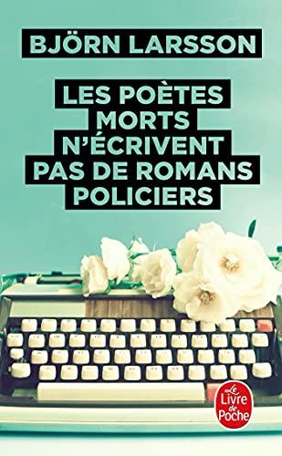 9782253176053: Les Poetes Morts N'ecrivent Pas De Romans Policiers (French Edition)