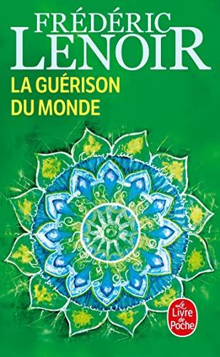9782253176473: La Guérison du monde (Littérature & Documents)