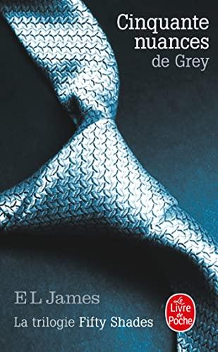 9782253176503: Cinquante nuances de Grey (Cinquante nuances, Tome 1): La Trilogie Fifty Shades (Littérature)