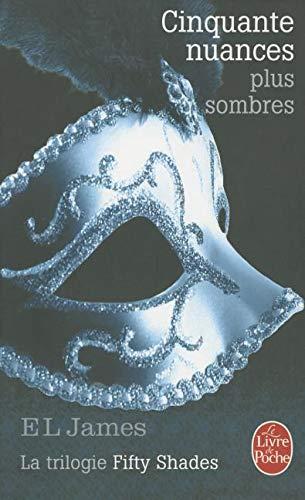9782253176510: Cinquante nuances plus sombres (Litterature & Documents) (French Edition)