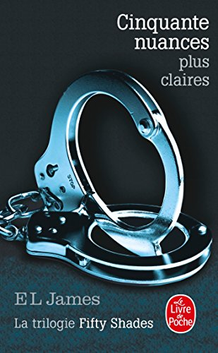 9782253176527: Cinquante Nuances Plus Claires (Fifty Shades) (French Edition)
