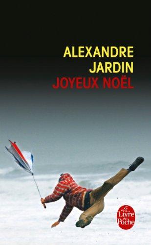 Joyeux Noël: Alexandre Jardin