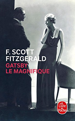 9782253176725: Gatsby Le Magnifique (Film Tie-In) (Litterature & Documents) (French Edition)