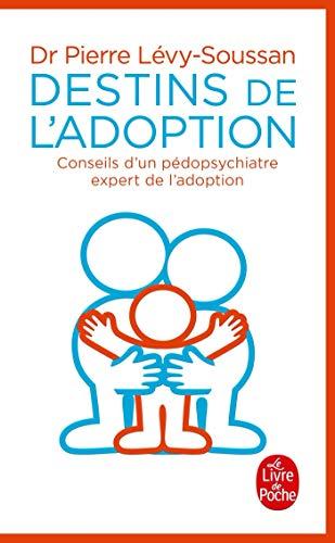 9782253176831: Destins de l'adoption