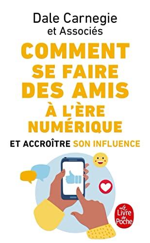 9782253176978: Comment Se Faire Des Amis a L'Ere Numerique (French Edition)