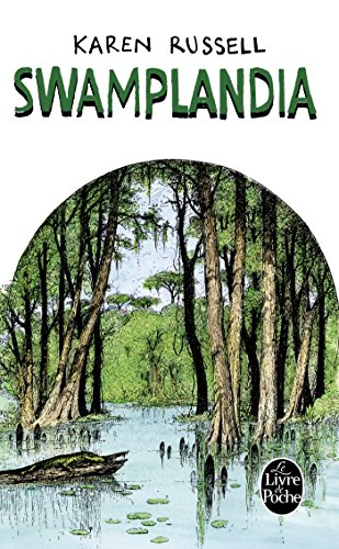 9782253177449: Swamplandia (Litterature & Documents) (French Edition)