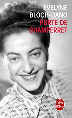 Porte de Champerret (Littérature) - Evelyne Bloch-Dano