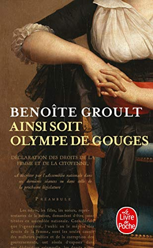 9782253177500: Ainsi Soit Olympe de Gouges (Litterature & Documents) (French Edition)