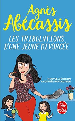 9782253178170: Les Tribulations D'une Jeune Divorcée (Littérature)
