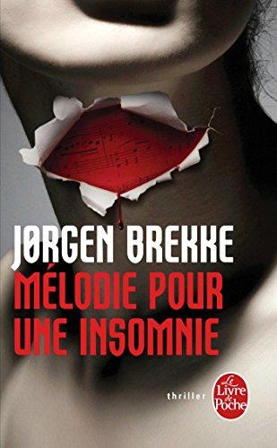 9782253178927: Mélodie pour une insomnie