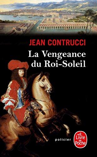 9782253178965: La Vengeance du Roi-Soleil