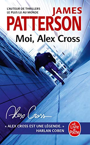 Moi, Alex Cross: James Patterson