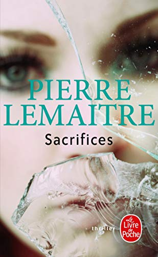 Sacrifices (French Edition): Pierre Lemaitre