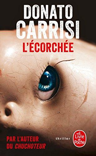 L'écorchée: Donato Carrisi
