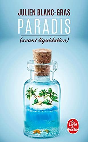 Paradis (avant liquidation): Julien Blanc-Gras