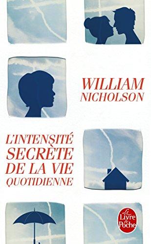 L Intensite Secrete de la Vie Quotidienne: W. Nicholson