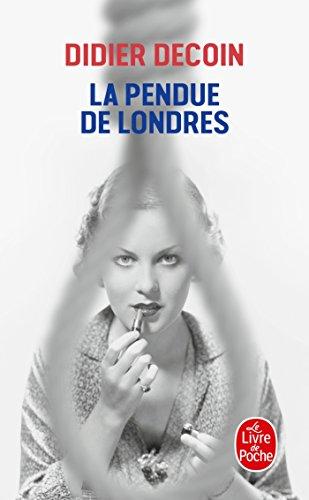 9782253179399: La Pendue De Londres (French Edition)