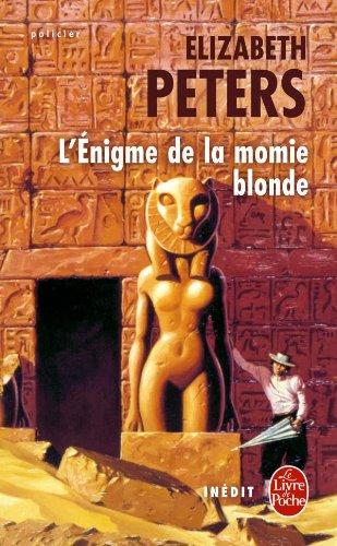 9782253182009: L Enigme de La Momie Blonde (Ldp Policiers) (French Edition)