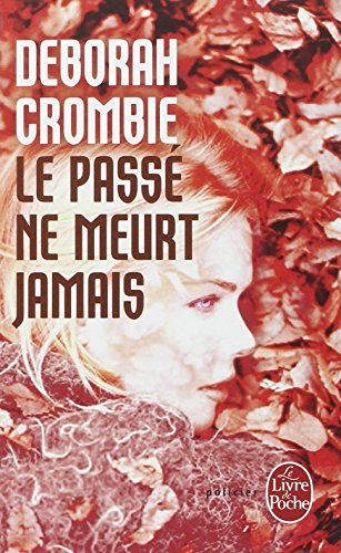 9782253182238: Le Passe Ne Meurt Jamais (Ldp Policiers) (French Edition)