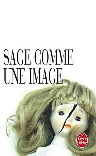 9782253182245: Sage Comme une Image (Le Livre de Poche) (French Edition)