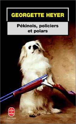 Pékinois, policiers et polars (2253182257) by Georgette Heyer