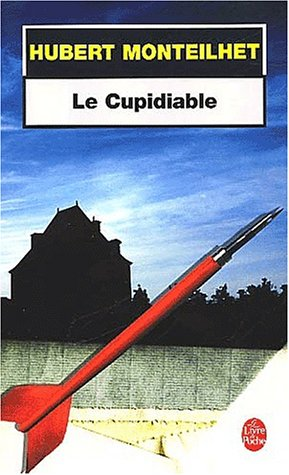 Le Cupidiable: Hubert Monteilhet