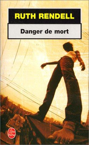 Danger de mort (Le Livre de Poche): Rendell, Ruth