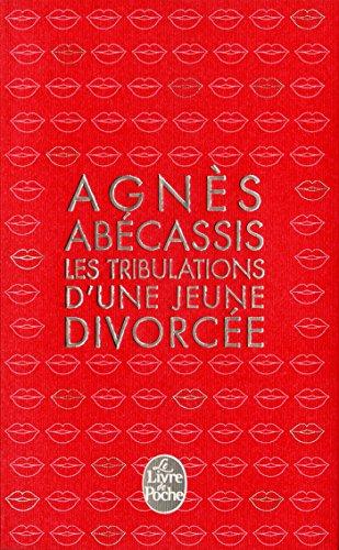 Les tribulations d'une jeune divorcée: A. Abecassis