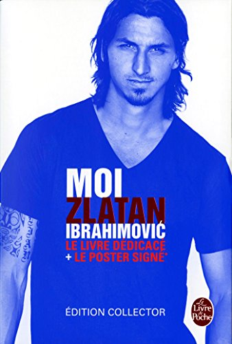 9782253182559: Moi Zlatan Ibrahimovic (French Edition)