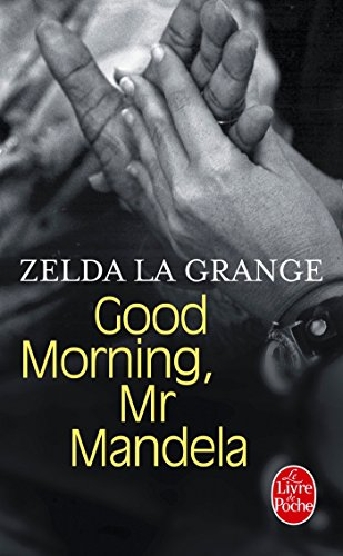 9782253182580: Good morning, Mr Mandela