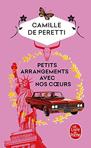 PETITS ARRANGEMENTS AVEC NOS COEURS: PERETTI CAMILLE DE
