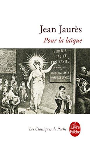 POUR LA LAÏQUE: JAUR�S JEAN