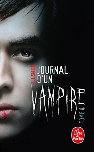 9782253183617: Journal d'un vampire, tome 4