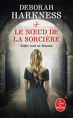 9782253183860: Le Noeud De La Sorciere (French Edition)