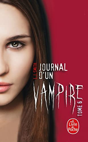 9782253183884: Journal d'un vampire, Tome 6