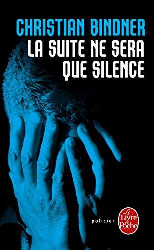 SUITE NE SERA QUE SILENCE (LA): BINDNER CHRISTIAN