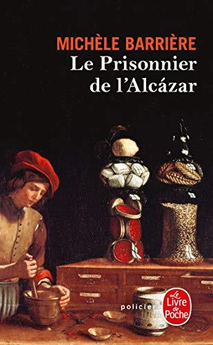 9782253184461: Le Prisonnier de l'Alcazar