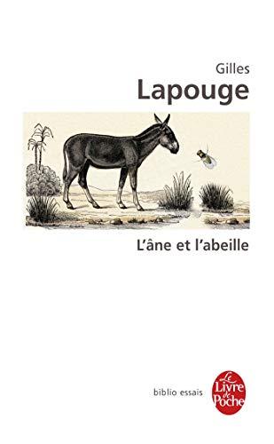 ÂNE ET L'ABEILLE (L'): LAPOUGE GILLES