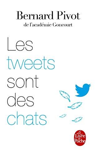 9782253185581: Les Tweets sont des chats